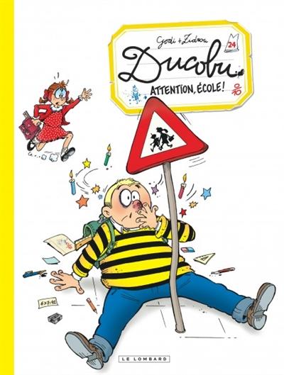 L'élève Ducobu Vol 24. Attention, école !