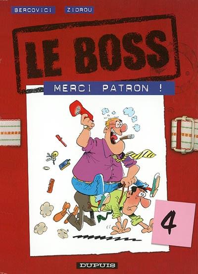 Le boss Vol 4. Merci patron !