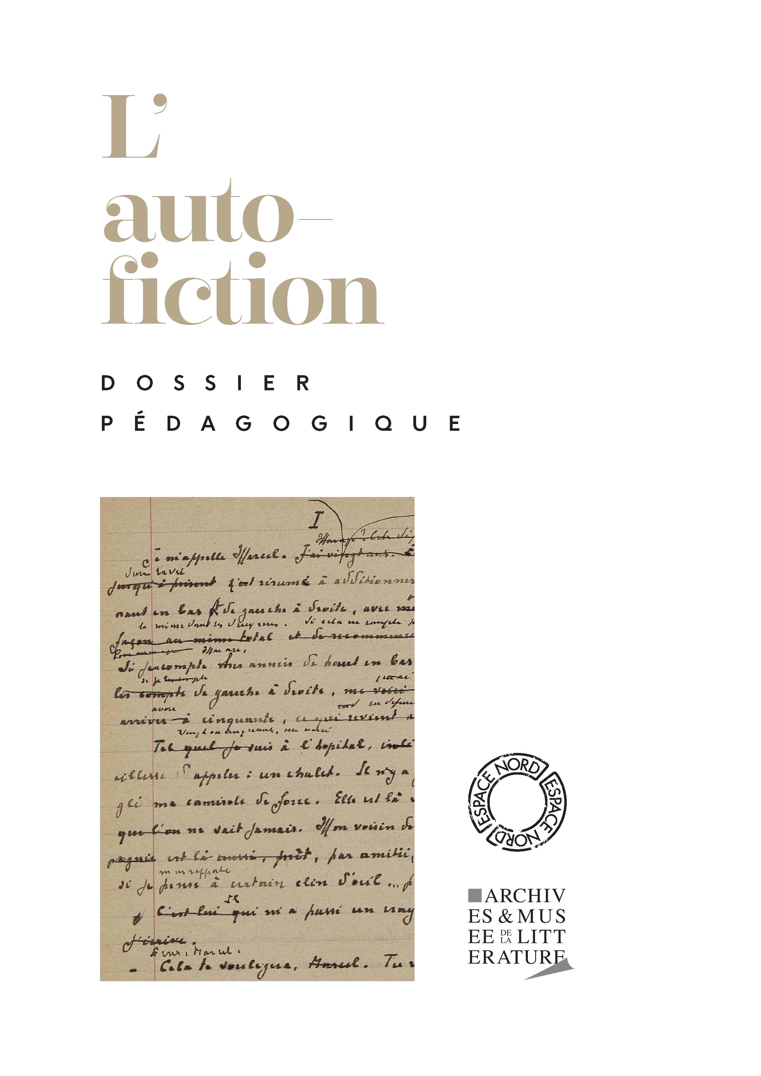 Dossier pédagogique : L'autofiction