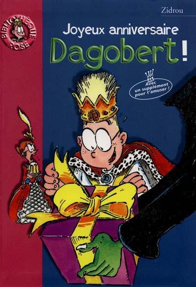 Joyeux anniversaire Dagobert