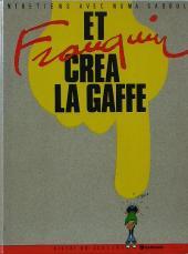 Et Franquin créa la gaffe