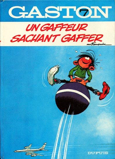 Gaston Lagaffe : Un gaffeur sachant gaffer