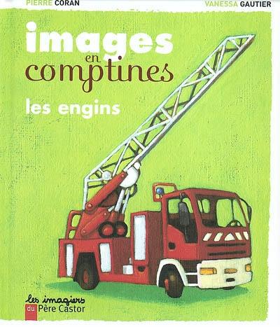 Images en comptines : Les engins