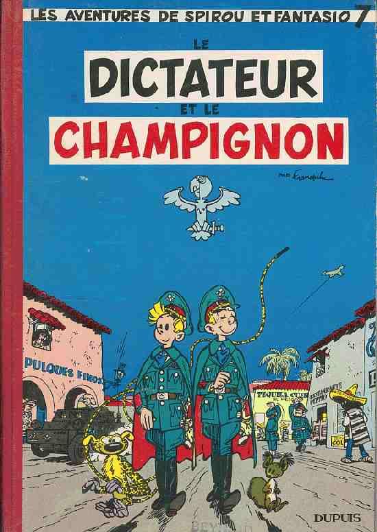 Spirou et Fantasio : Le dictateur et le champignon (tome 7)