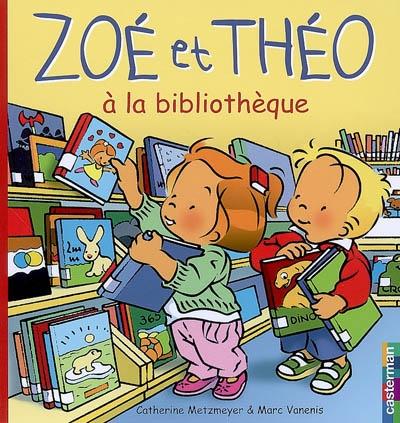 Zoé et Théo (tome 28) : Zoé et Théo à la bibliothèque