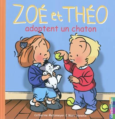 Zoé et Théo (tome 31 ) : Zoé et Théo adoptent un chaton