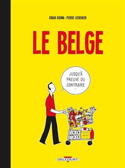 Le Belge (tome 1)