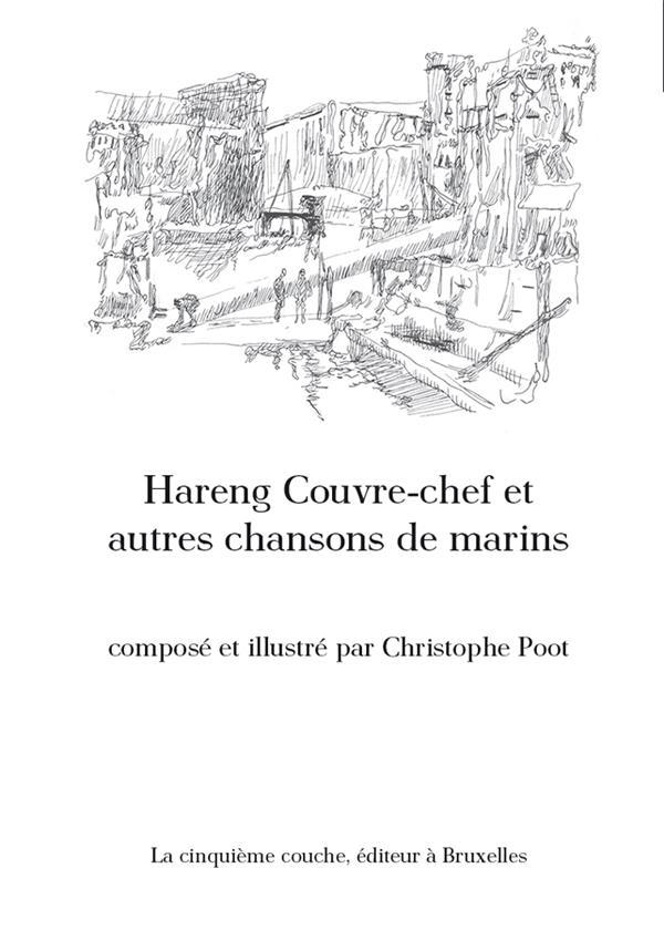 Hareng couvre-chef et autres chansons de marins
