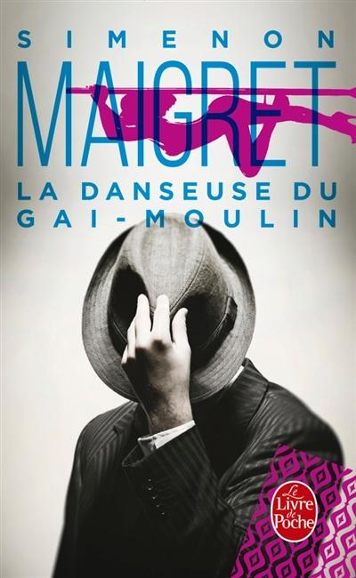 Maigret : La Danseuse du Gai-Moulin