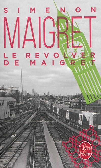 Maigret : Le Revolver de Maigret