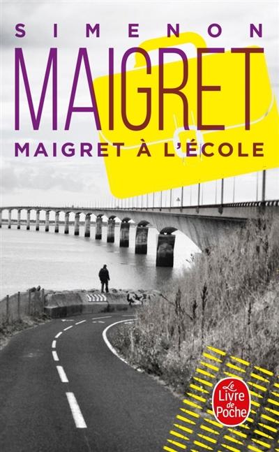 Maigret : Maigret à l'école