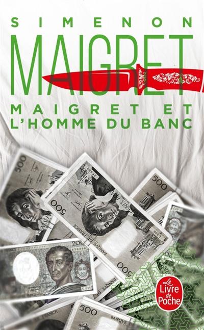 Maigret : Maigret et l'Homme du banc