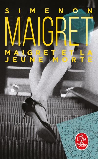 Maigret : Maigret et la Jeune Morte