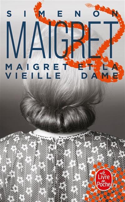 Maigret : Maigret et la Vieille Dame