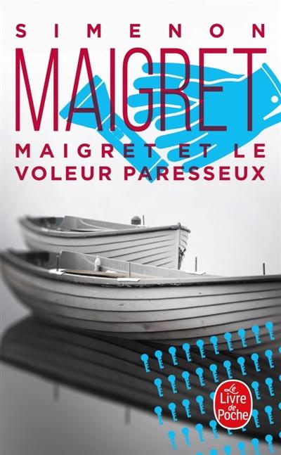 Maigret : Maigret et le Voleur paresseux