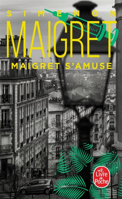 Maigret : Maigret s'amuse