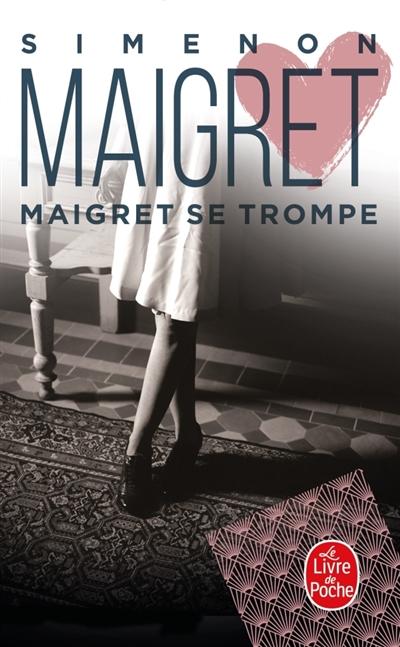 Maigret : Maigret se trompe