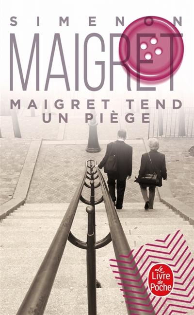 Maigret : Maigret tend un piège