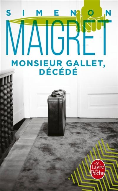 Maigret : Monsieur Gallet, décédé