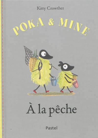 Poka et Mine. À la pêche