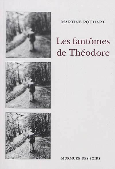 Les fantômes de Théodore