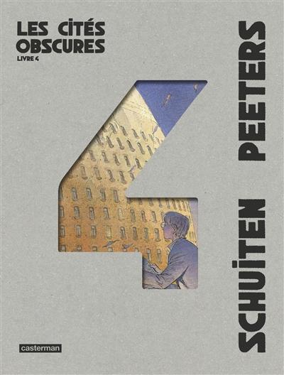 Les cités obscures : intégrale (volume 4)