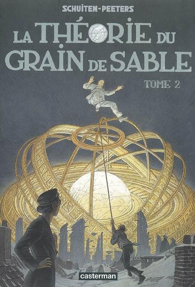 Les cités obscures : La théorie du grain de sable (2ème partie)