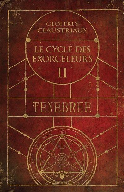 Le cycle des exorceleurs : Tenebrae (volume 2)