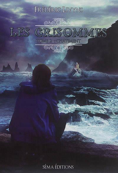 Les Grisommes (tome 2) : Châtiment