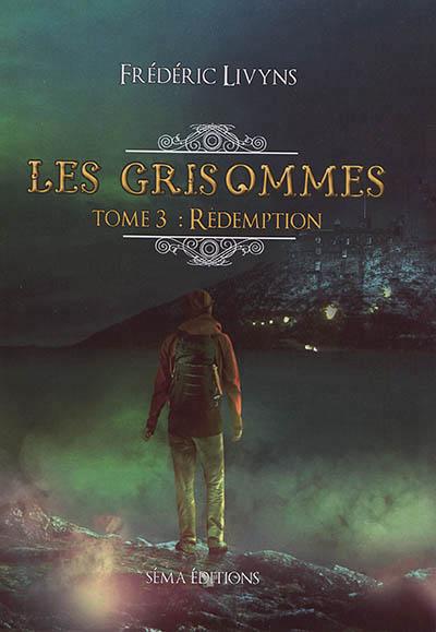 Les Grisommes (tome 3) : Rédemption