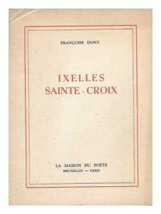 """""""Ixelles Sainte-Croix"""" de Françoise Dony"""