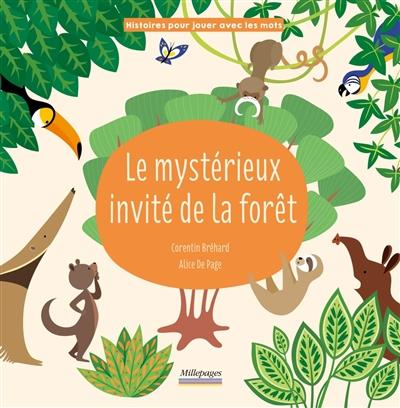 Le mystérieux invité de la forêt