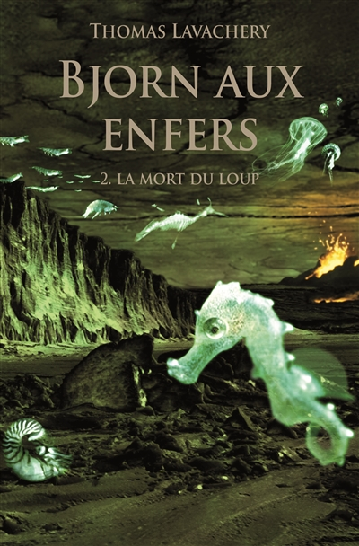 Bjorn aux enfers (volume 2) : La mort du loup