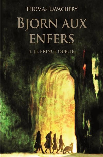 Bjorn aux enfers (volume 1) : Le prince oublié