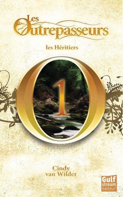 Les Outrepasseurs : Les héritiers (tome 1)