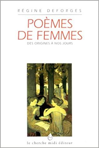 Poèmes de femmes des origines à nos jours