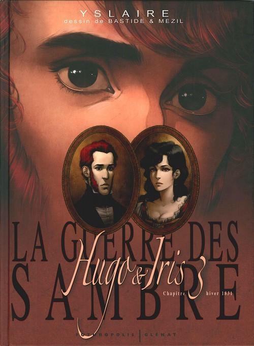 La guerre des Sambre - Hugo & Iris : Hiver 1831, La lune qui regarde (Chapitre 3)