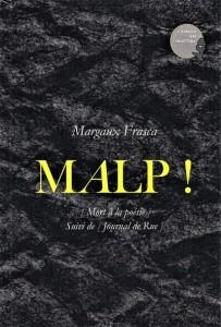 MALP ! Mort à la poésie suivi de Journal de rue