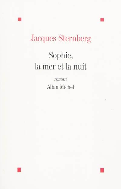 Sophie, la mer et la nuit