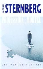 Profession : mortel : fragments d'autobiographie