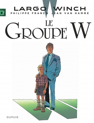 Largo Winch (tome 2) : Le groupe W