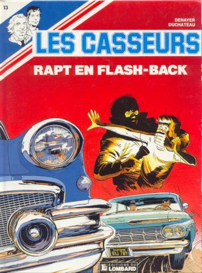 Les casseurs (tome 13) : Rapt en flash-back