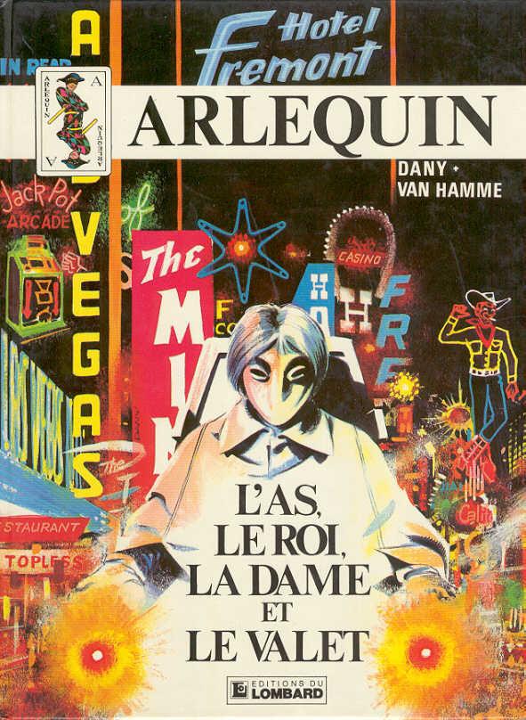 Arlequin (tome 2) : L'as, le roi, la dame et le valet