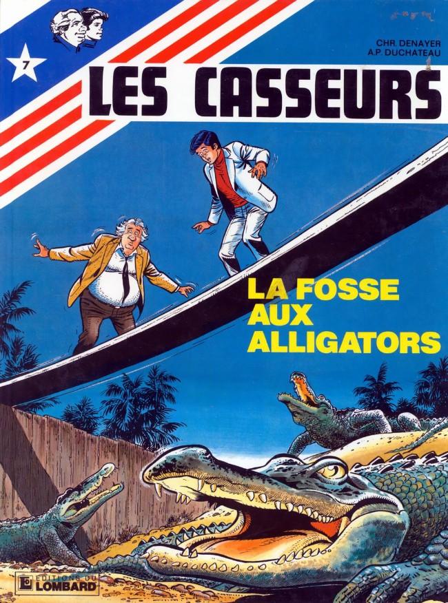 Les casseurs (tome 7) : La fosse aux alligators