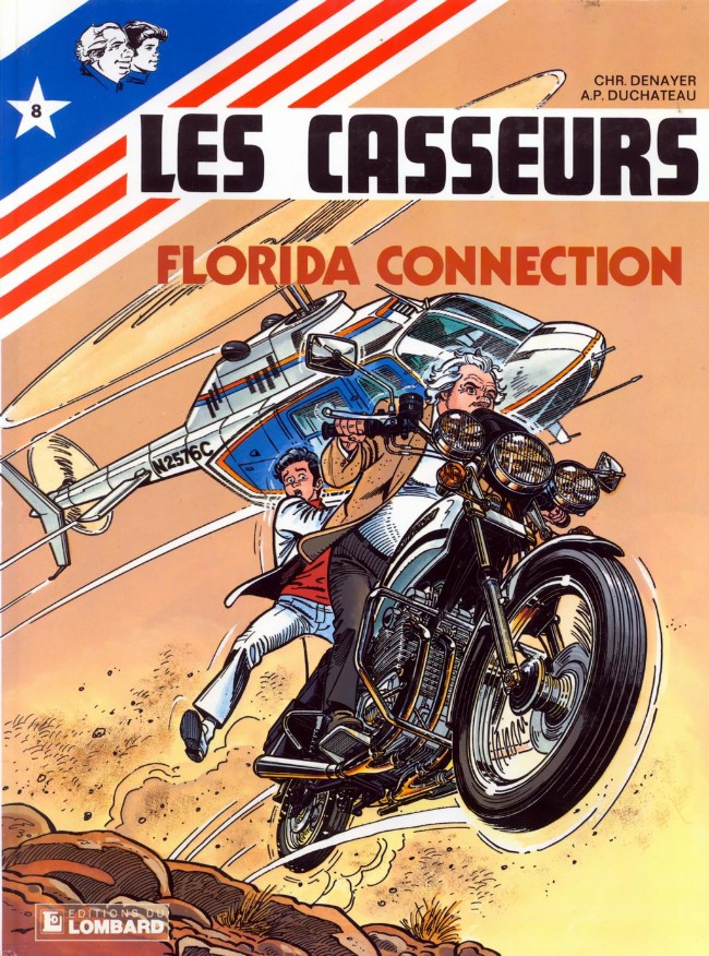 Les casseurs (tome 8) : Florida connection