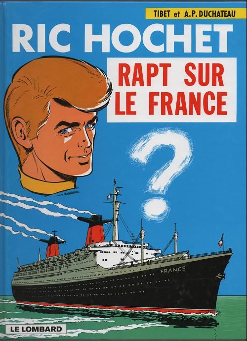 Ric Hochet (tome 6) : Rapt sur le France