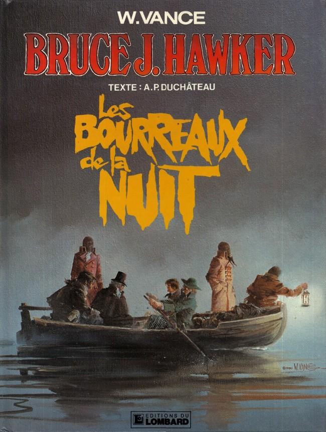 Bruce J. Hawker (tome 6) : Les bourreaux de la nuit