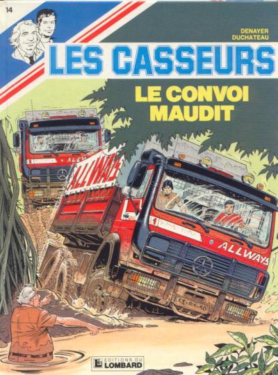 Les casseurs (tome 14) : Le convoi maudit