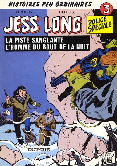 Jess Long (tome 3) : La piste sanglante - L'homme du bout de la nuit