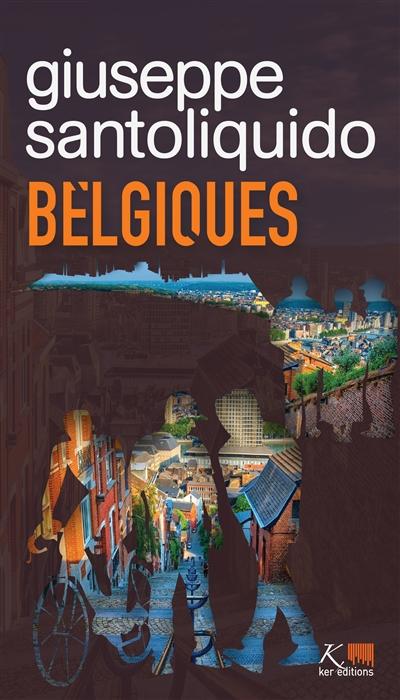 Belgiques : rien ne vaut ce maintenant